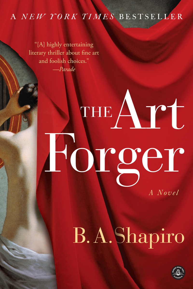"Four Questions with B.A. Shapiro, Bestselling Author of ""The Art Forger"""