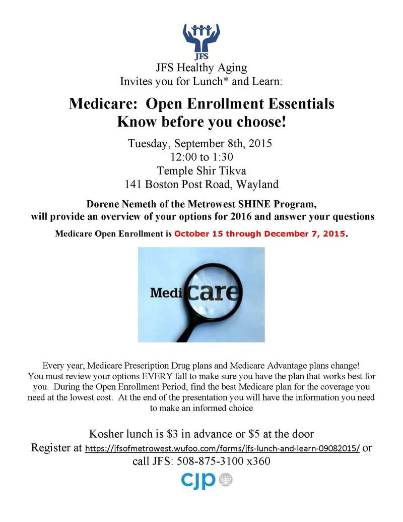 Medicare: Open Enrollment Essentials Know before you choose!