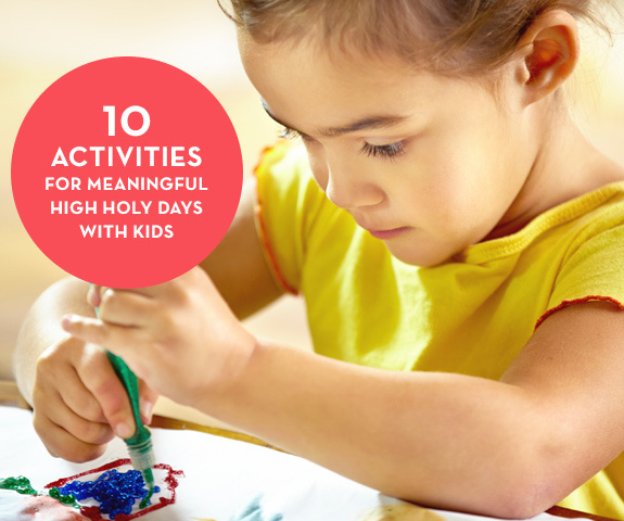 10 Activities for Meaningful High Holy Days with Kids